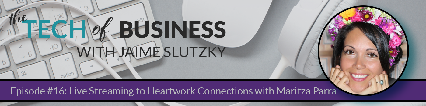 016 – Live Streaming to Heartwork Connections with Maritza Parra