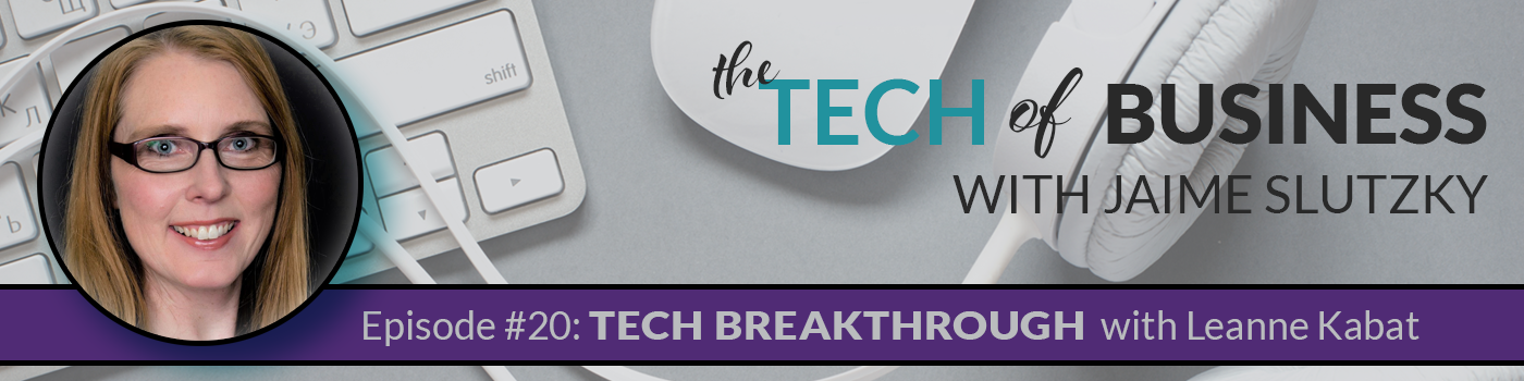 020 – [TECH BREAKTHROUGH] WordPress & Libsyn with Leanne Kabat