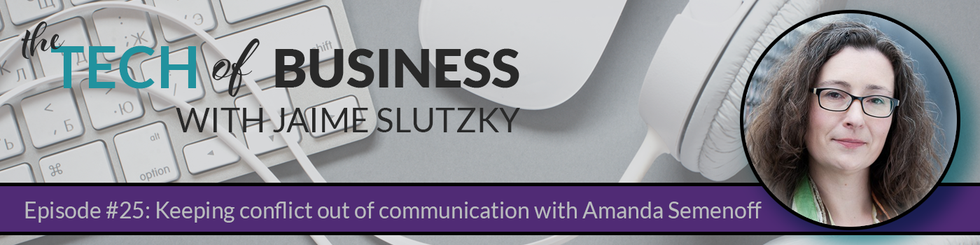 025 – Keeping conflict out of communication with Amanda Semenoff