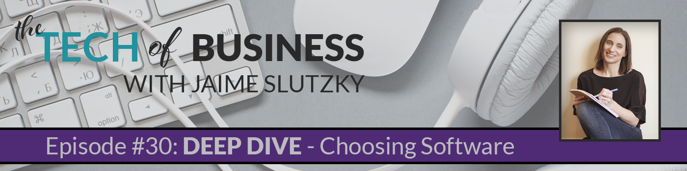 030: [Deep Dive] Choosing Software