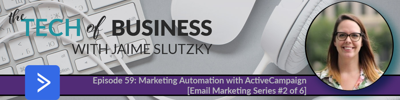 059: Marketing Automation with ActiveCampaign [Email Marketing Series #2 of 6]