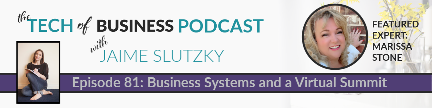 081: Business Systems and a Virtual Summit with Marissa Stone