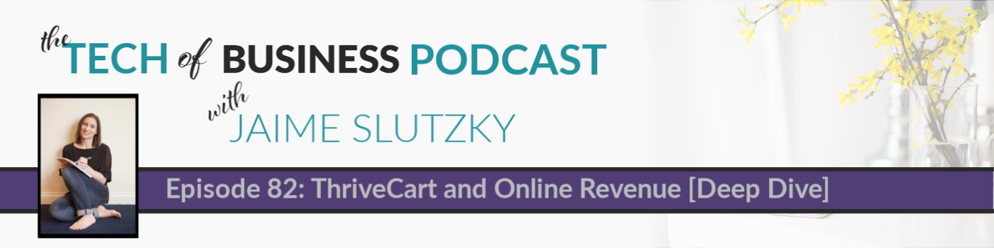 082: ThriveCart and Online Revenue [Deep Dive]
